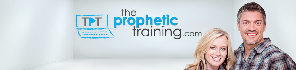 The Prophetic Training